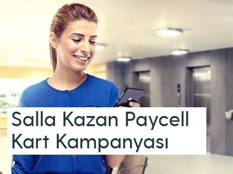Photo of Salla Kazan ile Paycell 50 TL Kazan!