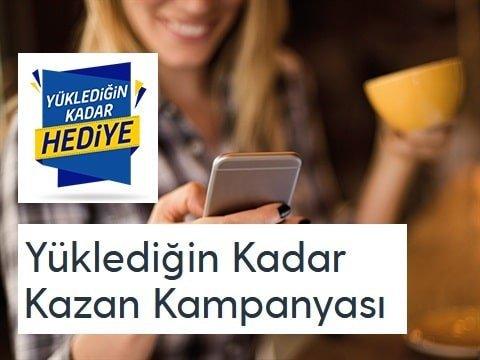 Turkcell Yüklediğin Kadar Kazan Kampanyası