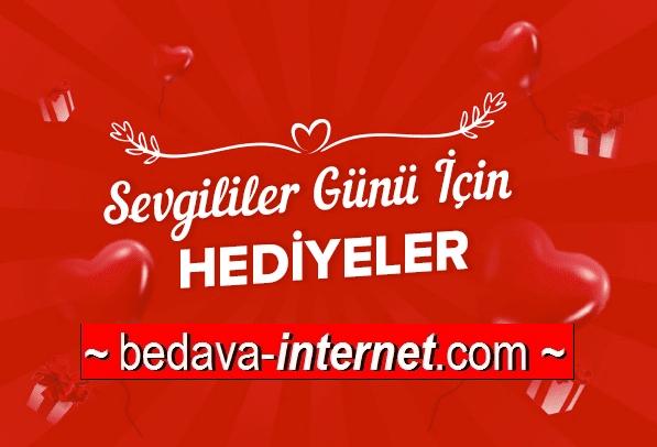 14 Şubat Sevgililer Günü Bedava internet