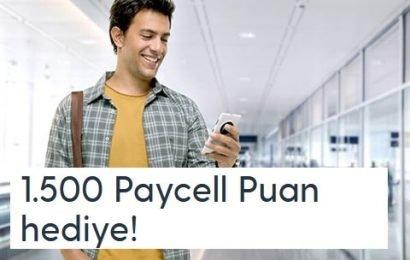 Paycell Hediye 1.500 Puan Kampanyası