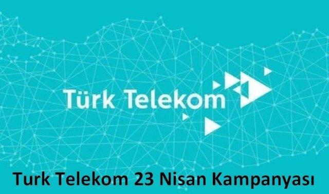 Türk Telekom 23 Nisan Hediye Kampanyası