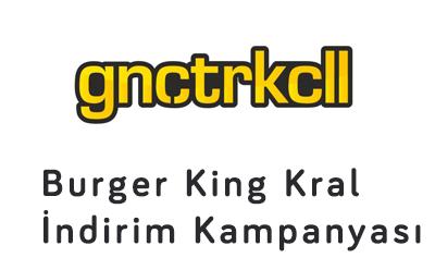 burger king kral indirim kampanyası