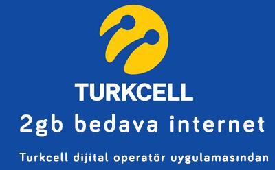 TURKCELL DIJITAL'DEN 2 GB BEDAVA İNTERNET