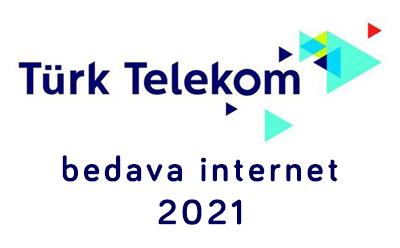 Türk Telekom Bedava İnternet 2021 Kampanyası Ne Zaman?