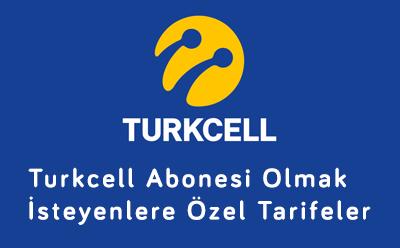 Turkcell Abonesi Olmak İsteyenlere Özel Tarifeler