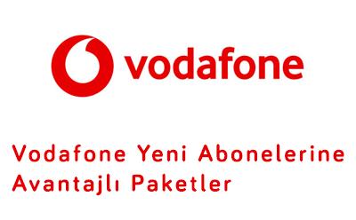Vodafone Yeni Abonelerine Avantajlı Paketler