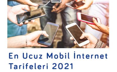 En Ucuz Mobil İnternet Tarifeleri 2021