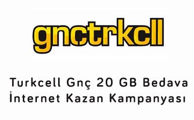 Turkcell Gnç 20 GB Bedava İnternet Kazan Kampanyası