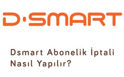 D-smart Abonelik İptali Nasıl Yapılır?