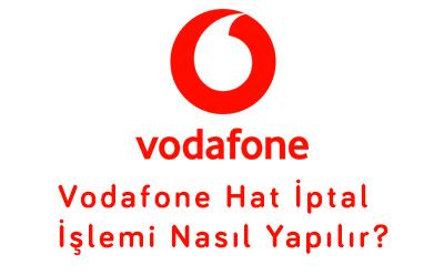 Vodafone Hat İptal İşlemi Nasıl Yapılır?