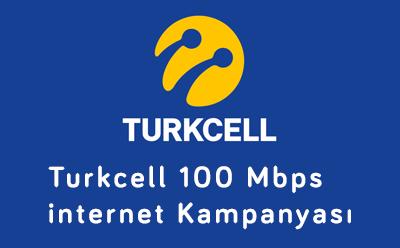 Turkcell 100 Mbps internet Kampanyası