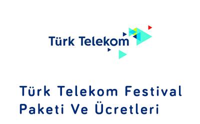 Türk Telekom Festival Paketi Ve Ücretleri