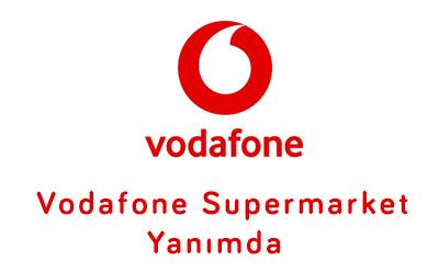 Vodafone Supermarket Yanımda