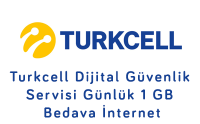 Turkcell Dijital Güvenlik Servisi Günlük 1 GB Bedava İnternet