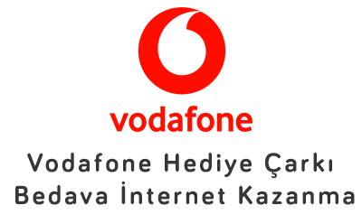 Vodafone Hediye Çarkı Bedava İnternet Kazanma