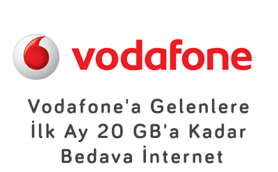 Vodafone'a Gelenlere İlk Ay 20 GB'a Kadar Bedava İnternet