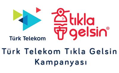 Türk Telekom Tıkla Gelsin Kampanyası